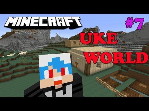 Minecraft Uke World #7 - สวนหน้าบ้านและบ้านชาวนา2หลัง