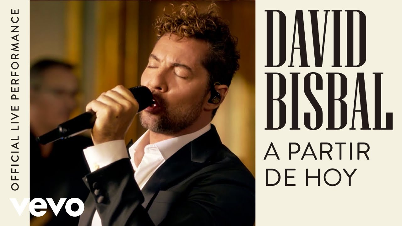 David Bisbal - A Partir De Hoy - Official Live Performance | Vevo