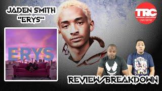 "Jaden Smith ""ERYS"" Album Review ""Honest Review"""