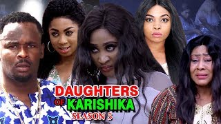 Daughters Of Karishika Season 5 - (New Movie) 2019 Latest Nigerian Nollywood Movie Full HD