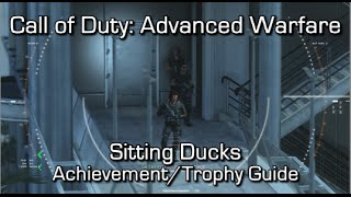 Call of Duty: Advanced Warfare - Sitting Ducks Achievement/Trophy Guide