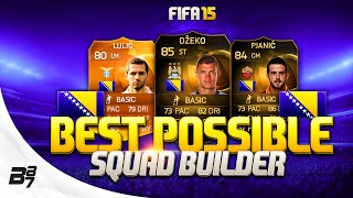 FIFA 15 | BEST POSSIBLE BOSNIA SQUAD BUILDER w/ SIF DZEKO AND MOTM LULIC