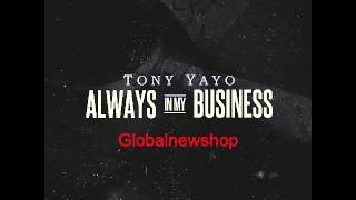 24 Tony Yayo - Always In My Business [Off El Chapo 3: The Great Escape]