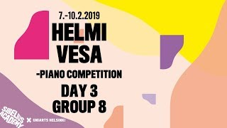 GROUP 8 - Helmi Vesa Piano Competition, 7–10 Feb 2019, Sibelius Academy