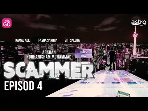 [EPISODD PENUH] Scammer - EP4