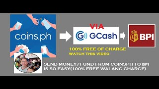 Transfer money from coinsph to BPI via Gcash 100% free of charge 0