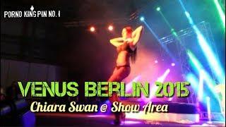 ★ Venus 2015 (Chiara Swan @ Show Area | My Lollypop) 🔞 Zensiert