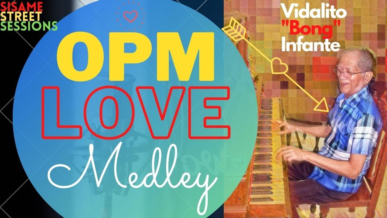 """Download OPM LOVE MEDLEY by Vidalito """"Bong"""" Infante"""