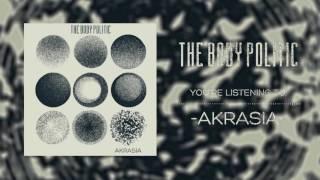 The Body Politic Akrasia