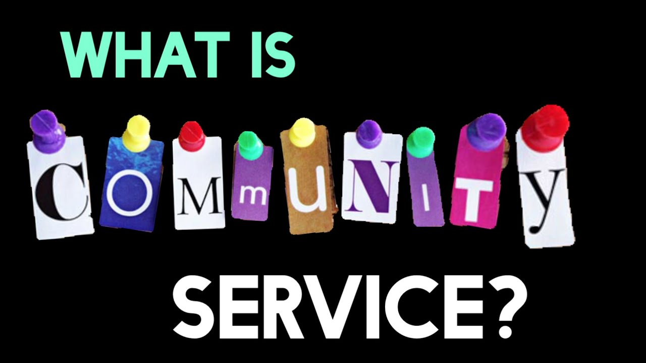 What Is Community Service   Full-length Version