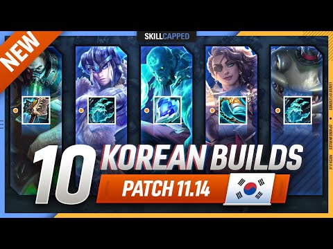 Download 10 NEW OP KOREAN Builds to CLIMB FAST in PATCH 11.14 - League of Legends