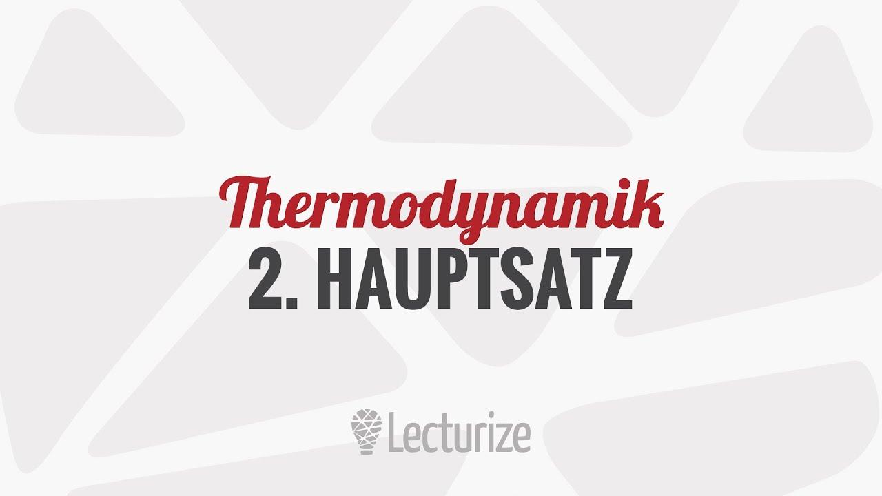 2 Hauptsatz Der Thermodynamik GdT DE