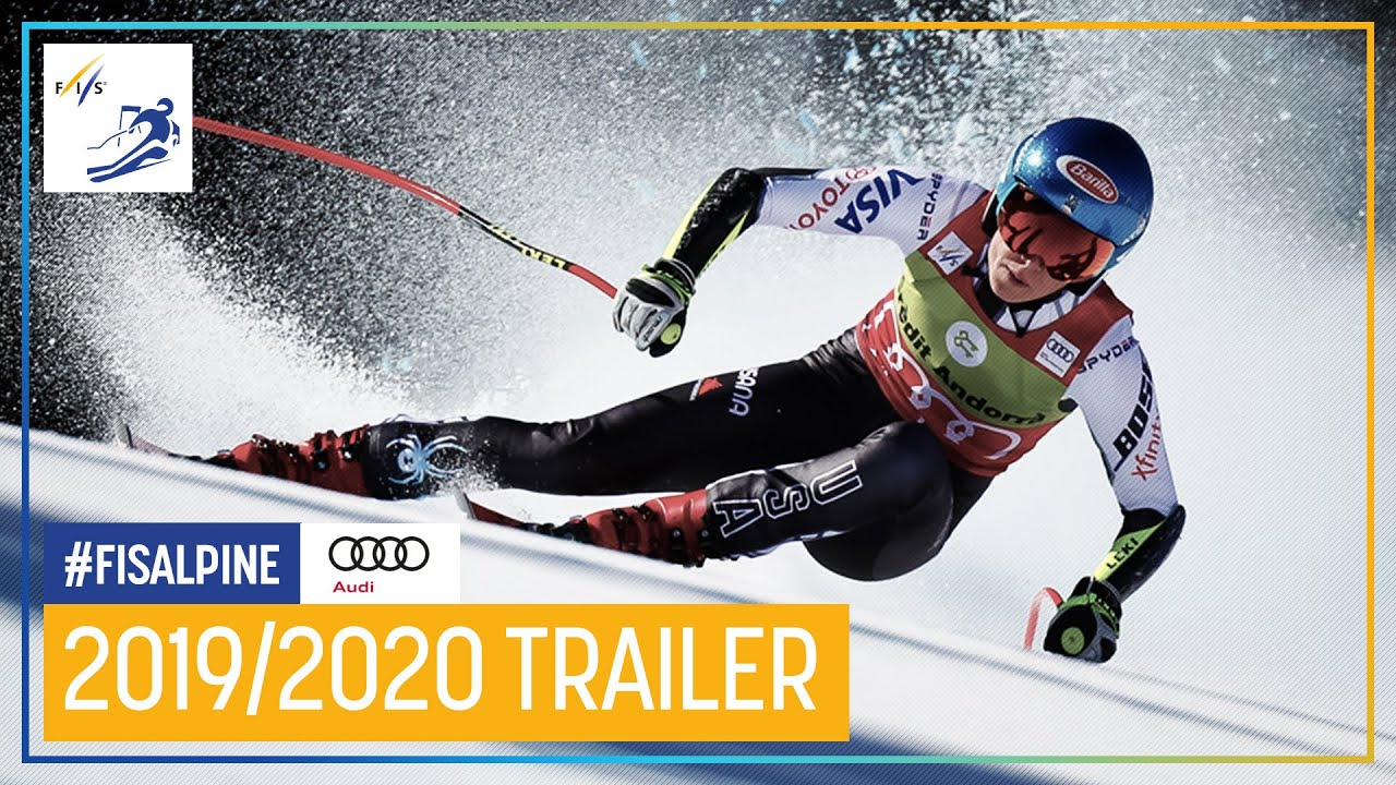 Alpine Skiing At The 2020 Olympic Winter Games.2019 20 Audi Fis Ski World Cup Trailer Fis Alpine