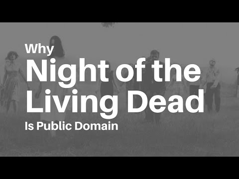 Why Night of the Living Dead is Public Domain
