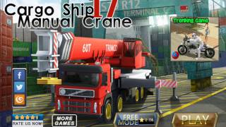 Cargo Ship Manual Crane 17 - Best Android Gameplay HD