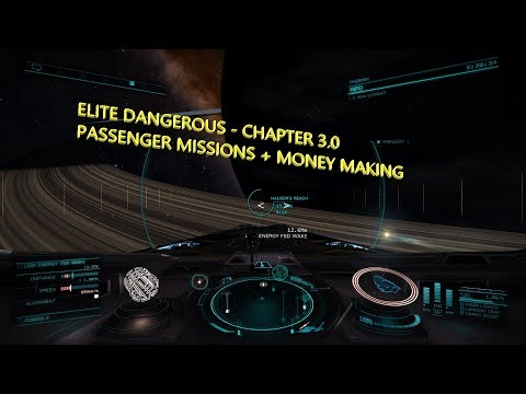 Elite dangerous Chapter 3, Passenger missions, making millions