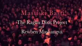 Masti Ki Basti - Music Video | The Dewarists (S01E10)