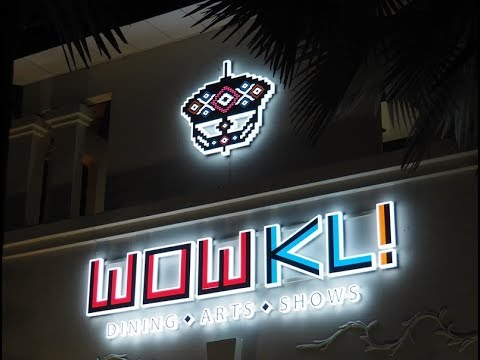 WOWKL - KL Latest Happening Restaurant - Dining - Arts - Show