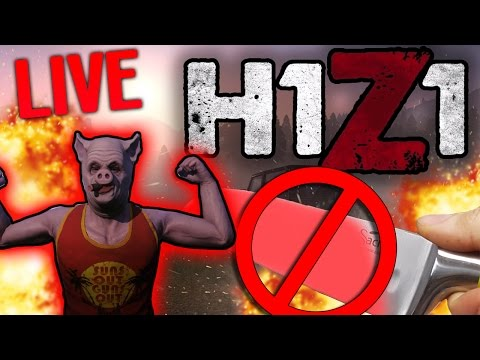 SUNDAY SESSION H1Z1 IS IN EFFECT KING OF THE CHILL