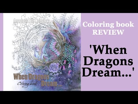 'When Dragons dream' Coloring book review