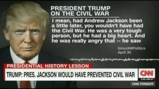 Historians say President Trump is in a confused mental state over the Civil War & dictators