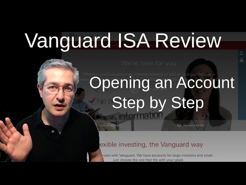 Review Of Vanguard UK ISA: Opening An Account