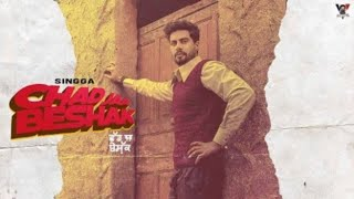 Chad Jaa Beshak (Singga) Mp3 Song Download