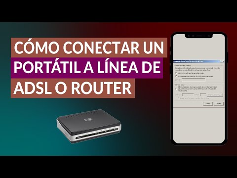 Cómo Conectar Portátil a Línea de ADSL o Router Fácilmente
