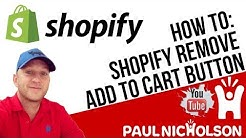 How To: Remove Shopify Add To Cart Button On A Product Page