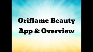 Gambar cover Oriflame Beauty App an Overview