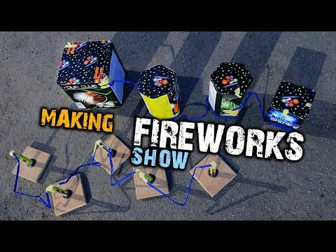 MAKING TO FIREWORKS SHOW FOR 100$