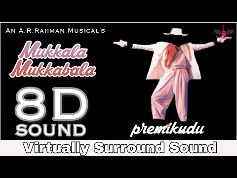 Mukkala Mukkabala | 8D Audio Song | Premikudu | AR Rahman | High Quality 8D Songs
