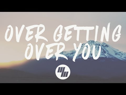 Said The Sky - Over Getting Over You (Lyrics) feat. Matthew Koma