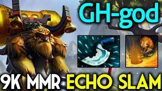 GH-god [Earthshaker] 9k MMR Echo Slam Dota 2 7.05 Subscribe : http:...