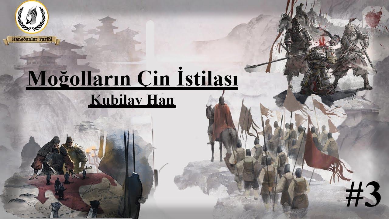 Kubilay Han | MOĞOLLARIN ÇİN İSTİLASI | Yuan - Moğol İmparatorluğu| Bölüm 3