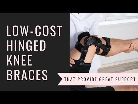 Cheap Hinged Knee Braces That Provide Great Support
