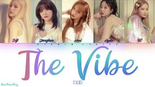 EXID 'The Vibe' Color Coded Lyrics - Han/Rom/Eng