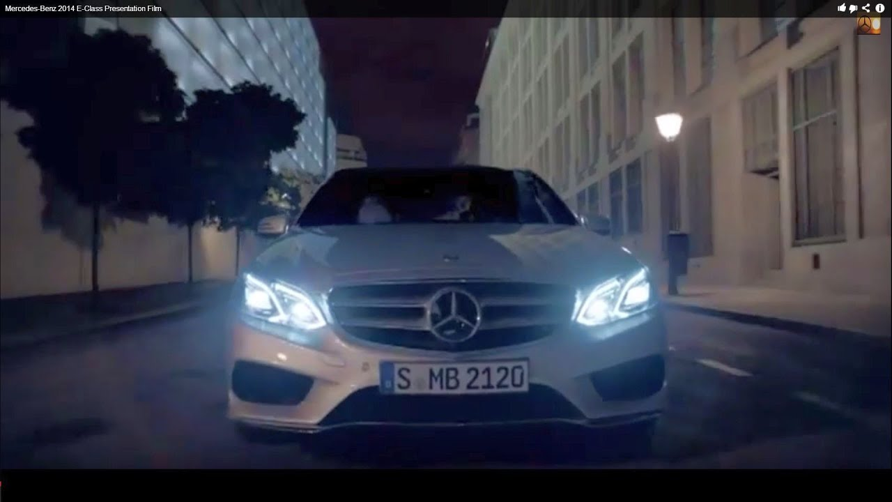 Mercedes Benz 2014 E Class Presentation Film Youtube