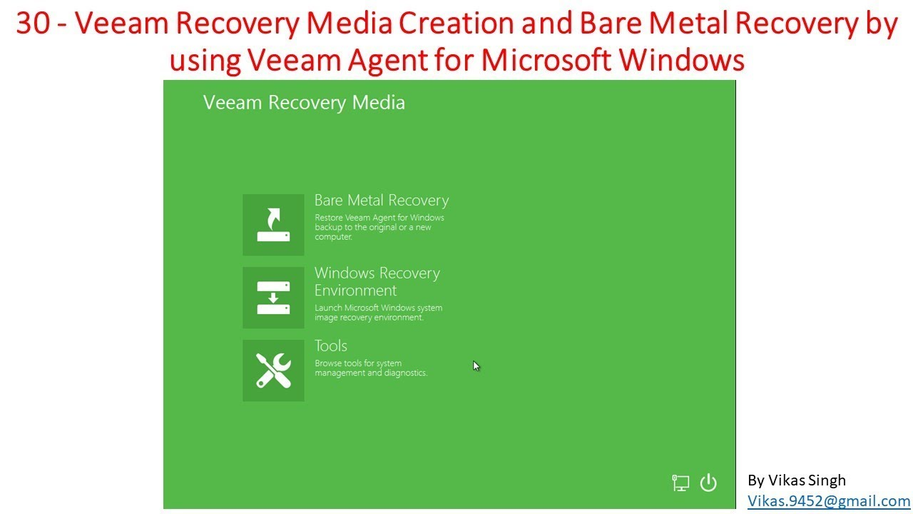 Veeam Advance Training   30 - Veeam Recovery Media Creation and Bare Metal  Recovery by using Veeam