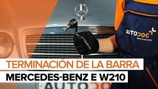 Montaje Rótula barra de dirección MERCEDES-BENZ E-CLASS: vídeo manual