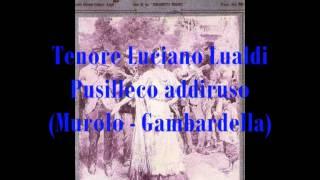 Lualdi Luciano, Pusilleco addiruso Murolo   Gambardella