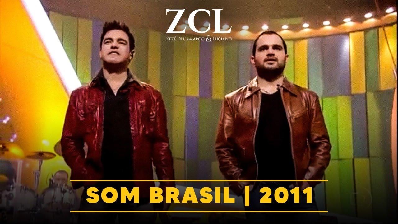 Zezé Di Camargo & Luciano - Som Brasil 2011
