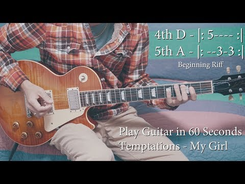 60 Second Tutorial On How To Play My Girl By The Temptations