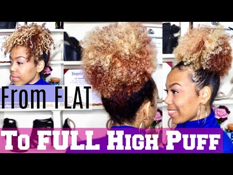 How To | Hella Big Puff On Thin/Fine Natural Hair