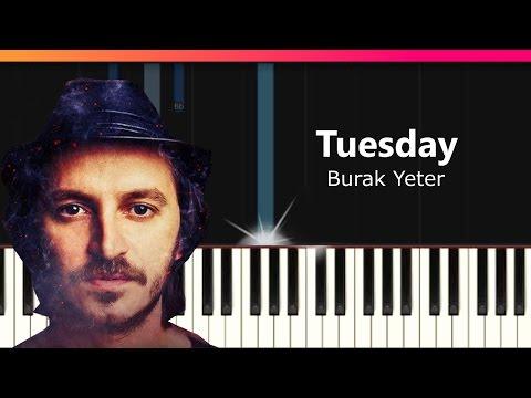 Burak Yeter Tuesday скачать с 3gp mp4 mp3 flv