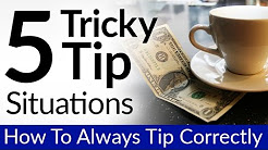 5 Tricky Tip Situations | Tipping Rules | How To Leave Gratuity Correctly | Takeout & Bad Service