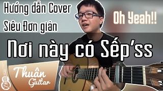 Nơi này có anh - Sơn Tùng MTP | Hướng dẫn Guitar Cover | Thuận Guitar