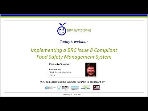 Implementing a BRC Issue 8 Compliant Food Safety Management