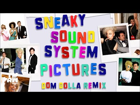 Mix - Sneaky Sound System - Pictures 2017 (Dom Dolla Remix)