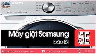 Máy Giặt Samsung Báo Lỗi 5E - Bơm Xả Máy Giặt